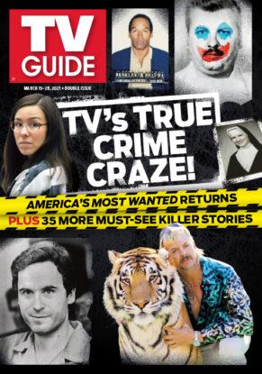 TV Guide - Cover TV's True Crime Craze - March 15, 2021